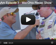 GoTransAm Episode 3 – Mid-Ohio Recap Show