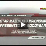 2006 Star Mazda Series North American Championship presented by Goodyear – Round 4 at Milwaukee