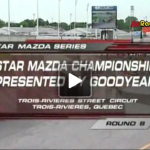 2006 Star Mazda Series North American Championship presented by Goodyear – Round 8 at Trois Rivieres
