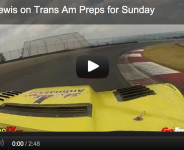 Ave & Lewis on Trans Am Preps for Sunday